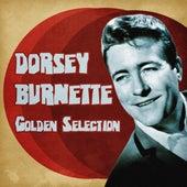 Golden Selection (Remastered) von Dorsey Burnette