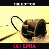 The Bottom von Alpha
