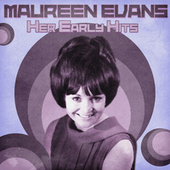 Her Early Hits (Remastered) by Maureen Evans