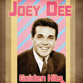 Golden Hits (Remastered) by Joey Dee