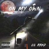 On My Own de Lil Rraz