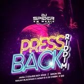 Press Back Riddim by DJ Spider