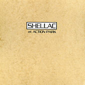 At Action Park by Shellac