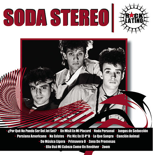 Rock Latino by Soda Stereo