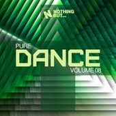 Nothing But... Pure Dance, Vol. 08 by Various Artists