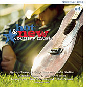 Hot & New Country Music Vol. 4 von Various Artists