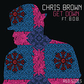 Get Down (Rarities & B-Sides) by Chris Brown
