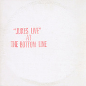 Jukes Live At The Bottom Line by Southside Johnny