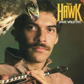 The Hawk by Dave Valentin