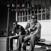 Obodji by Othello