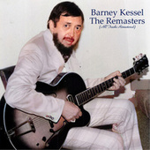The Remasters (Remastered 2021) by Barney Kessel