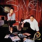 Sax Voz Vols. 1 & 2 w/ Moacyr Silva by Elizeth Cardoso