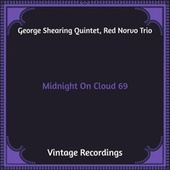 Midnight on Cloud 69 (Hq Remastered) van George Shearing