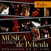 Música Clásica de Película. Orquestas en el Cine. Vol. 1 by Film Classic Orchestra Oscars Studio