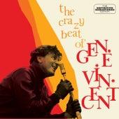 The Crazy Beat of Gene Vincent Plus 10 Bonus by Gene Vincent