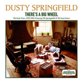 There´S a Big Wheel: The Early Years 1958-1962 by Dusty Springfield