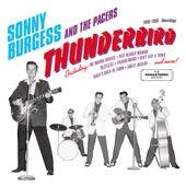 Thunderbird: 1956 - 1959 Sun / Phillips Recordings by Sonny Burgess