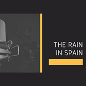 The Rain in Spain by Various Artists