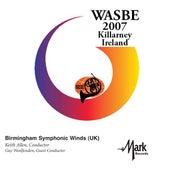 2007 WASBE Killarney, Ireland: Birmingham Symphonic Winds von Birmingham Symphonic Winds