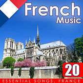 French Music. 20 Essential Songs. France de Various Artists