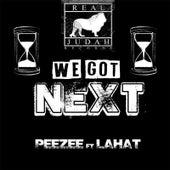 We Got Next von Peezee