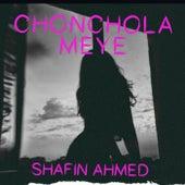 Chonchola Meye by Shafin Ahmed