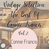 Vintage Selection: The Best of Connie Francis, Vol. 2 (2021 Remastered) de Connie Francis