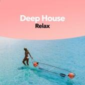 Deep House Relax von Ibiza Lounge