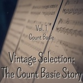 Vintage Selection: The Count Basie Story, Vol. 1 (2021 Remastered) fra Count Basie