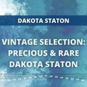 Vintage Selection: Precious & Rare Dakota Staton (2021 Remastered) by Dakota Staton