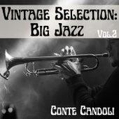 Vintage Selection: Big Jazz, Vol. 2 (2021 Remastered) de Conte Candoli