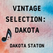 Vintage Selection: Dakota (2021 Remastered) von Dakota Staton