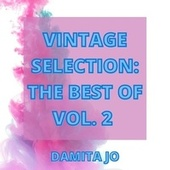 Vintage Selection: The Best Of, Vol. 2 (2021 Remastered) de Damita Jo