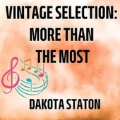 Vintage Selection: More Than the Most (2021 Remastered) by Dakota Staton