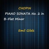 Chopin Piano Sonata No. 2 in B-Flat Minor de Emil Gilels