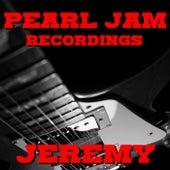 Jeremy Pearl Jam Recordings de Pearl Jam