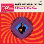 A Place In The Sun (feat. Jack Johnson with Paula Fuga) de Jake Shimabukuro