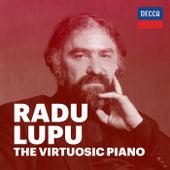 Radu Lupu: The Virtuosic Piano by Radu Lupu