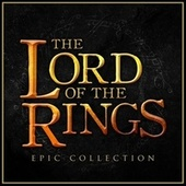 The Lord of the Rings - Epic Collection von L'orchestra Cinematique
