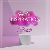 Further Inspiration: Bach by Various Artists