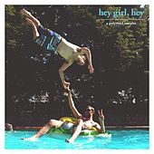 Hey Girl, Hey de Various Artists