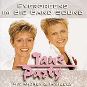 Evergreens im Big Band Sound - Tanz Party by Various Artists