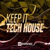 Keep It Tech House, Vol. 11 von Various Artists
