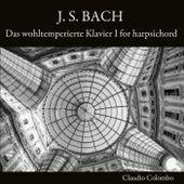 J. S. Bach: Das wohltemperierte Klavier I (For Harpsichord) by Claudio Colombo