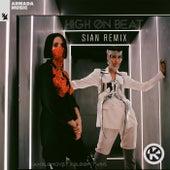High on Beat (Sian Remix) von Jan Blomqvist