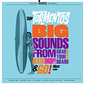 Big Sounds From... by The Tormentos