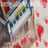 Soothing Lullaby Music Box For Baby by Color Noise Therapy