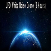 UFO White Noise Drone (2 Hours) by Color Noise Therapy