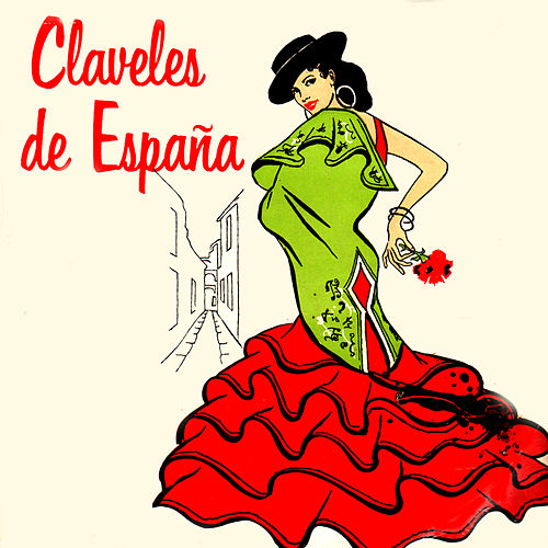 Claveles de España by Various Artists