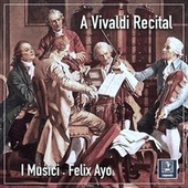 A Vivaldi Recital by I Musici